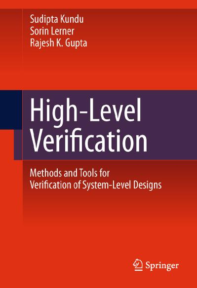 High Level Verification Methods and Tools for Verification of System Level Designs