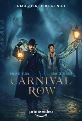 Карнивал Роу / Carnival Row [Сезон: 1] (2019) WEBRip 1080p   Profix Media