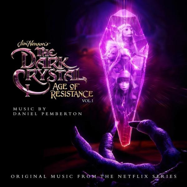 Daniel Pemberton The Dark Crystal Age Of Resistance Vol  1   (2019)