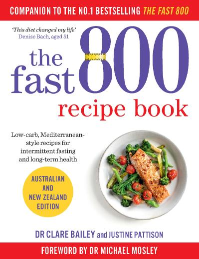 The Fast 800 Recipe Book - Dr Clare Bailey