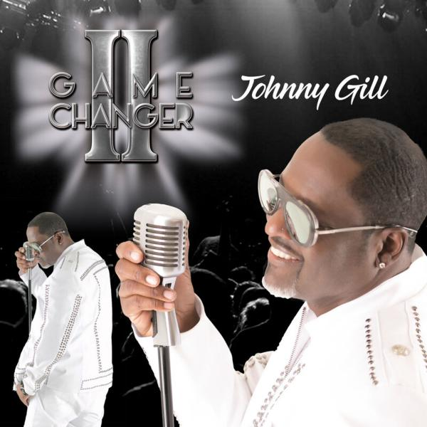 Johnny Gill   Game Changer II (2019)