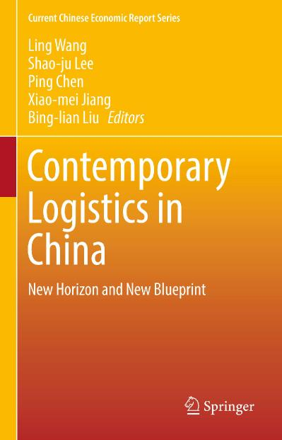 Contemporary Logistics in China New Horizon and New Blueprint (Current Chinese Eco...