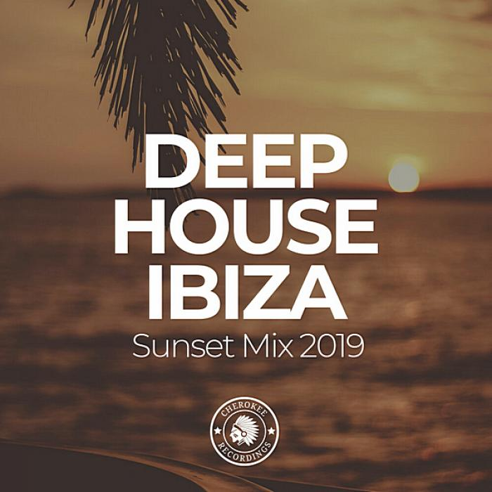 Deep House Ibiza Sunset Mix (2019)