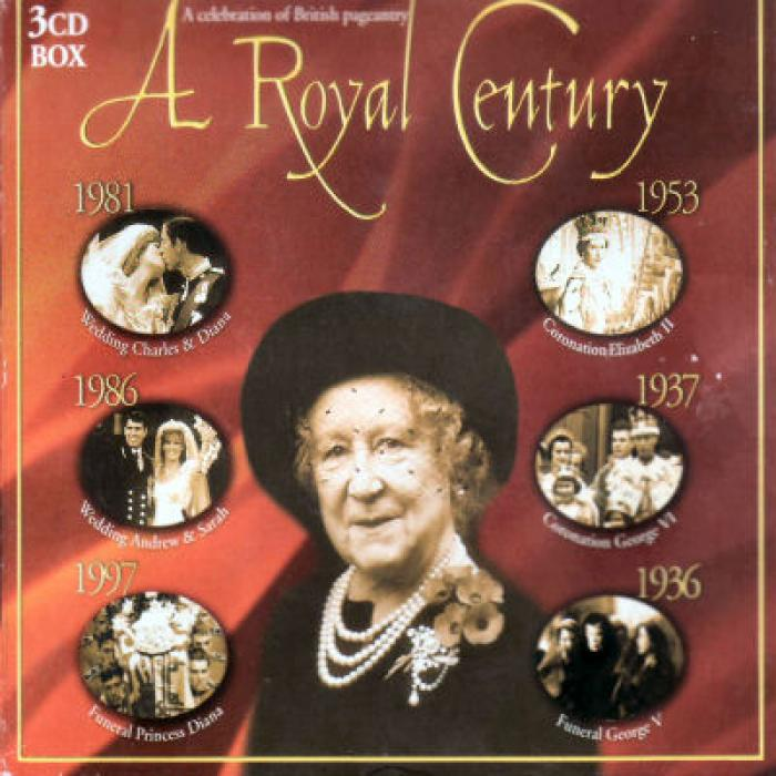 A Royal Century   A Celebration Of British Pageantry   3CDs   Famous Orchestras & ...