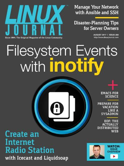 Linux Journal  August (2017)