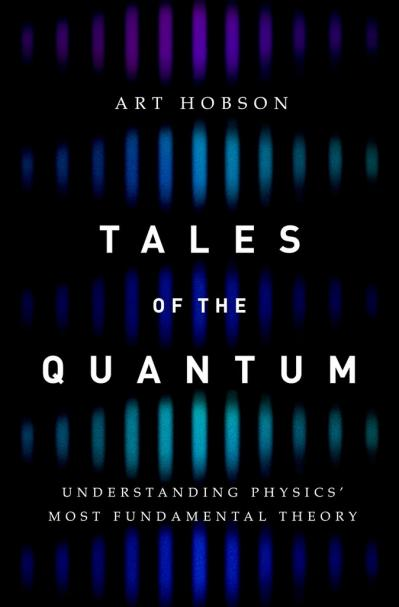 Tales of the Quantum Understanding Physics' Most Fundamental Theory