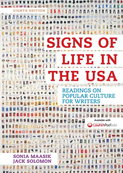 Signs of Life in the USA Readings on Popular Culture for Writers, 8th Edition