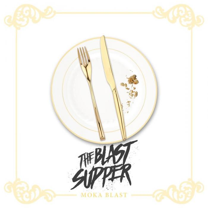 Moka Blast The Blast Supper  2017
