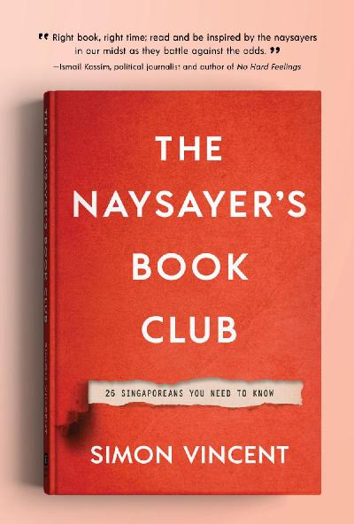 The Naysayer's Book Club 26 Singaporeans You Need to Know