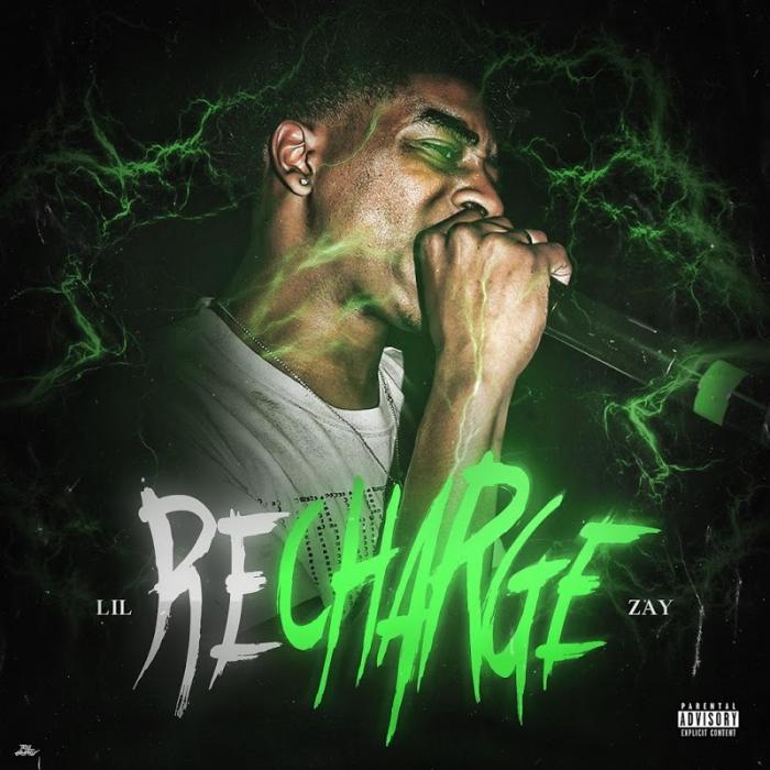 Lil Zay Recharge  (2019)