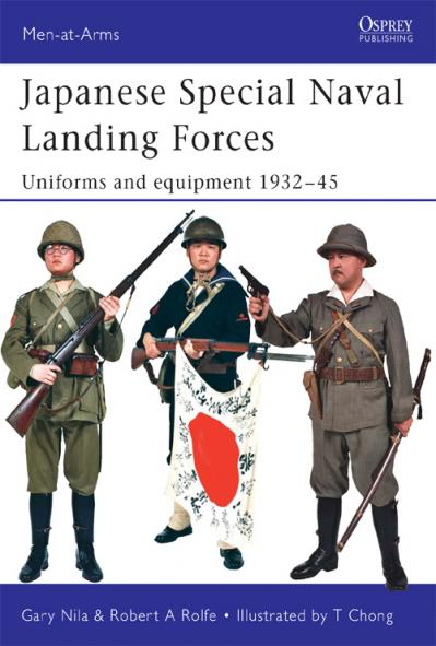 Japanese Special Naval Landing Forces Uniforms and equipment 1932-45, Book 432 (Me...