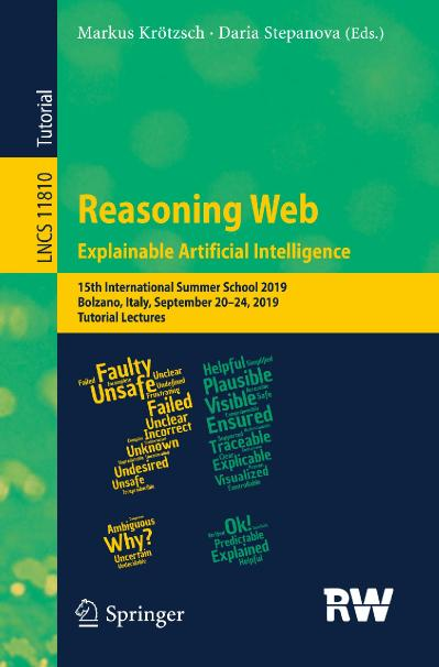 Reasoning Web  Explainable Artificial Intelligence 15th International Summer Schoo...