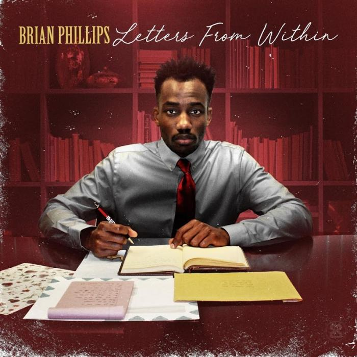 Brian Phillips Letters from Within  (2018)