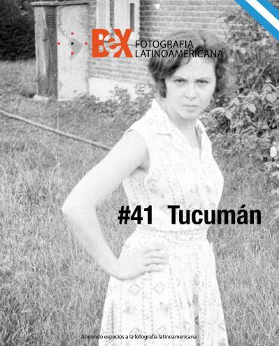 Bex Fotografia Latinoamericana 41 Tucum 225 n (2018)