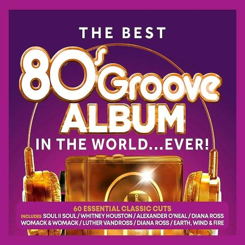 VA   The Best 80s Groove  In The World    Ever! (2019)