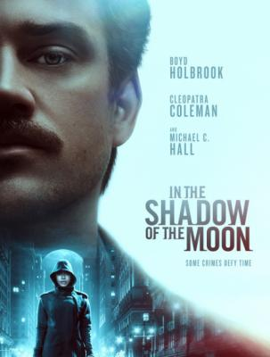 В тени Луны / In the Shadow of the Moon (2019)