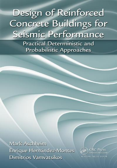 Design of Reinforced Concrete Buildings for Seismic Performance Practical Determin...
