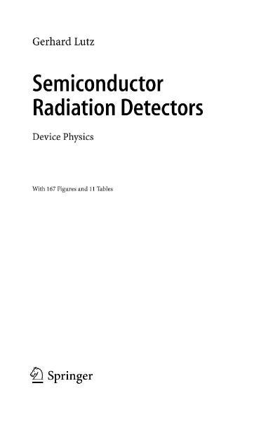 Semiconductor Radiation Detectors Device Physics