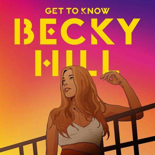 Becky Hill   Get To Know (2019)