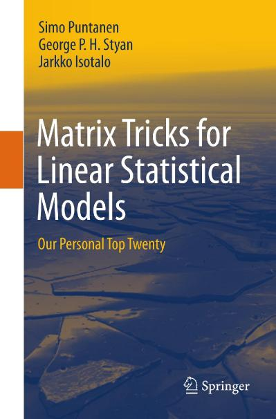Matrix Tricks for Linear Statistical Models Our Personal Top Twenty