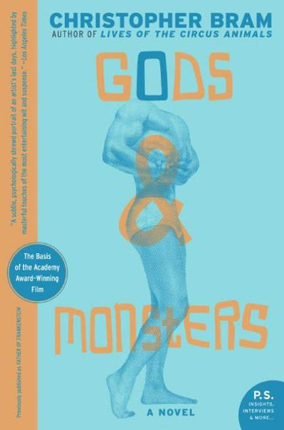 Gods and Monsters A Novel (P S )