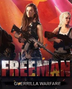 Freeman: Guerrilla Warfare (2019, PC)