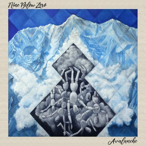 Nine Below Zero   Avalanche (2019)