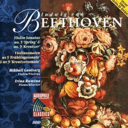 Beethoven   Violin Sonatas No  5 Spring, No  9 Kreutzer   Mikhail Gantvarg, Violin...