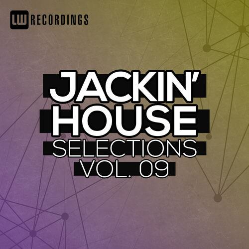 LW Recordings   Jackin' House Selections Vol  09 (2019)