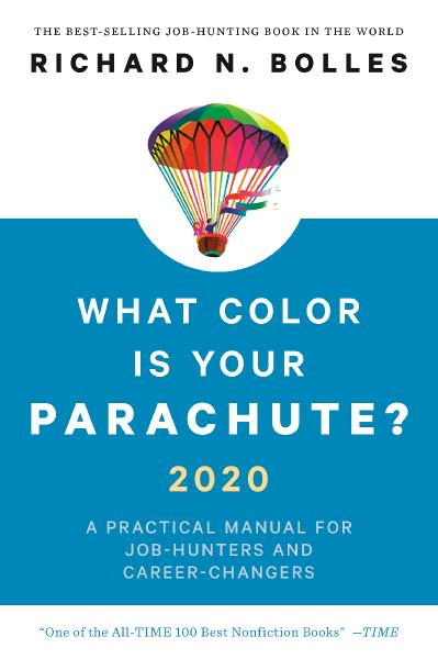 What Color Is Your Parachute 2020 - Richard N Bolles