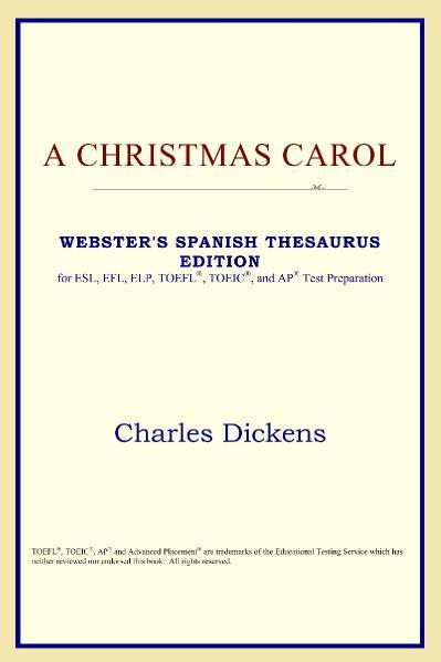 A Christmas Carol, Webster's Spanish Thesaurus Edition