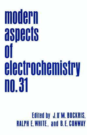 Modern Aspects of Electrochemistry, Volume 31