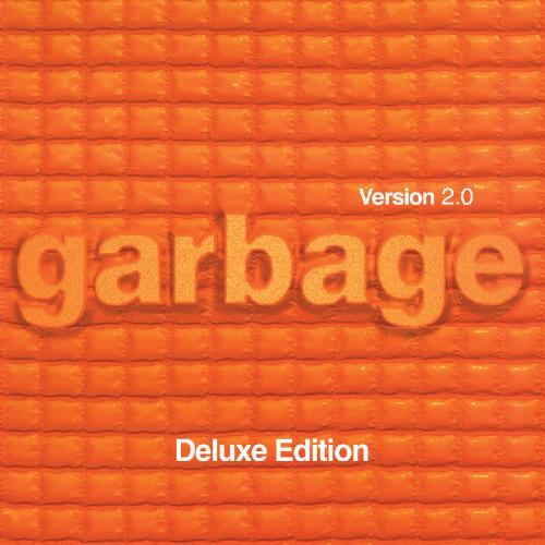 Garbage - Version 2 0 (20th Anniversary Deluxe Edition) (2018) [Hi-Res]