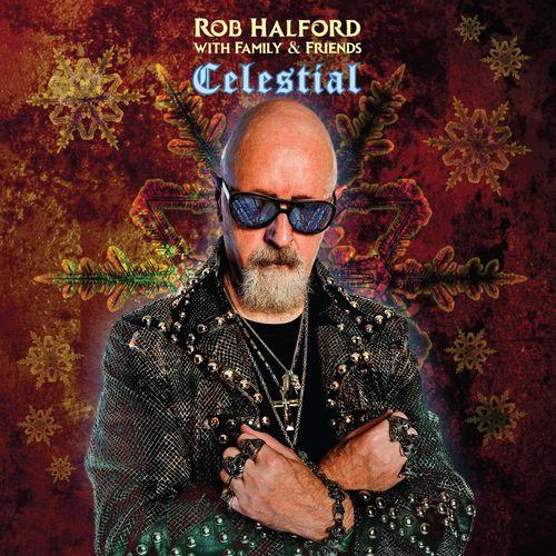 Rob Halford With Family & Friends   Celestial (2019)