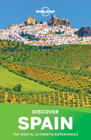 Discover Spain Lonely Planet Travel Guide