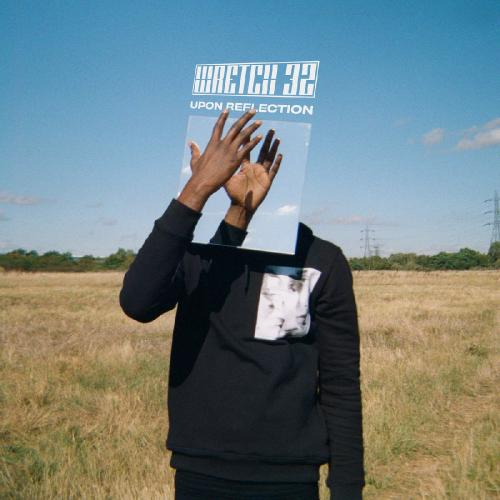 Wretch 32   Upon Reflection (2019)