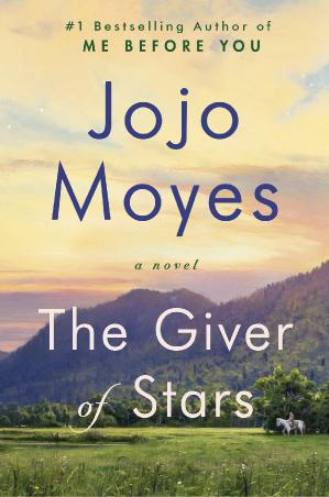 07  THE GIVER OF STARS by Jojo Moyes